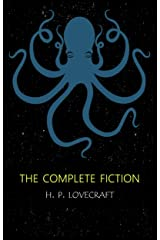 H.P. Lovecraft: The Complete Fiction (English Edition) eBook Kindle