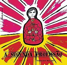 A segunda profissão (Portuguese Edition)