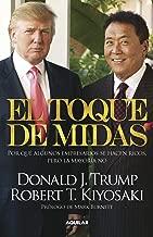 El toque de Midas: Por qué algunos empresarios se hacen ricos, pero la mayoría no (Spanish Edition)