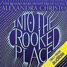 Into the Crooked Place: Into the Crooked Place, Book 1