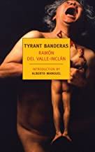 Tyrant Banderas (New York Review Books Classics)