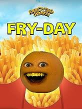 Annoying Orange - Fry-day