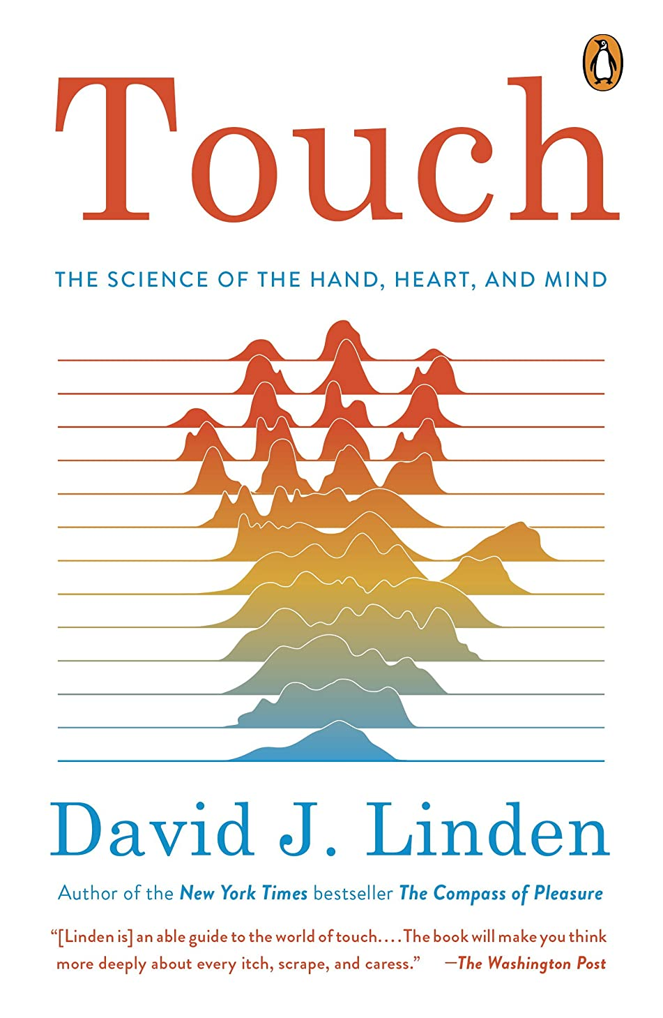 五考えた山積みのTouch: The Science of the Hand, Heart, and Mind (English Edition)