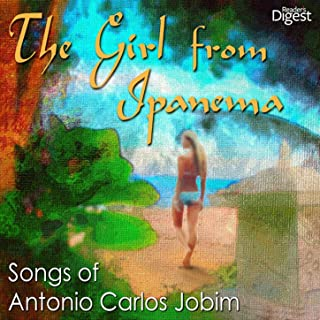 Reader's Digest Music: The Girl from Ipanema: Songs of Antonio Carlos Jobim