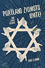 Portland Zionists Unite! and Other Stories