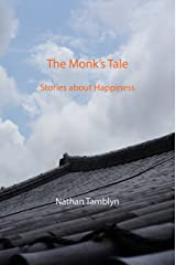 The Monk's Tale: Stories about Happiness (English Edition) Format Kindle