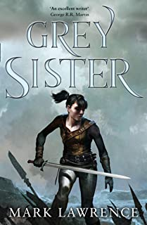Grey Sister: Mark Lawrence
