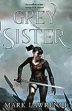 Grey Sister: Mark Lawrence: Book 2