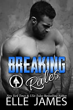 Breaking Rules (Delta Force Strong Book 2)
