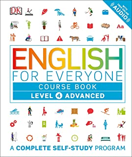 English for Everyone: Level 4: Advanced, Course Book: A Complete Self-Study Program