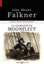 El diamante de Moonfleet (Spanish Edition)