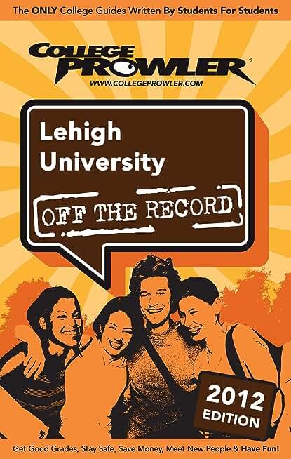 Lehigh University 2012 (English Edition)