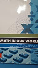 Math in Our World Middlesex County College Edition