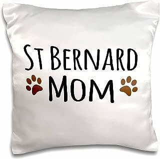3dRose pc_154185_1 St Bernard Dog Mom Saint Doggie x Breed Brown Muddy Paw Prints Doggy Lover Pet Owner Love Pillow Case, 16