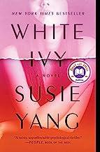 White Ivy: A Novel