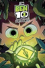 Ben 10 Original Graphic Novel: For Science! Paperback