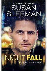 Night Fall: (Nighthawk Security Book 1) Kindle Edition