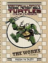 Teenage Mutant Ninja Turtles: The Works Volume 5 (TMNT The Works)