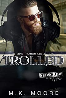 Trolled (Internet Famous Collection Book 8)