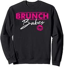Brunch Babes Funny Ladies Brunch Squad Friends Gift  Sweatshirt