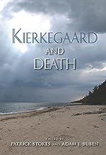 Kierkegaard and Death (Philosophy of Religion)