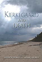 Kierkegaard and Death (Indiana Series in the Philosophy of Religion)