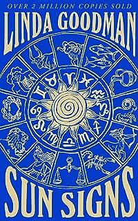 Linda Goodman's Sun Signs: The Secret Codes of the Universe