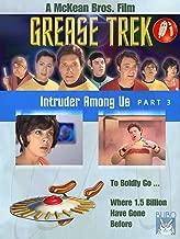 Grease Trek - part 3