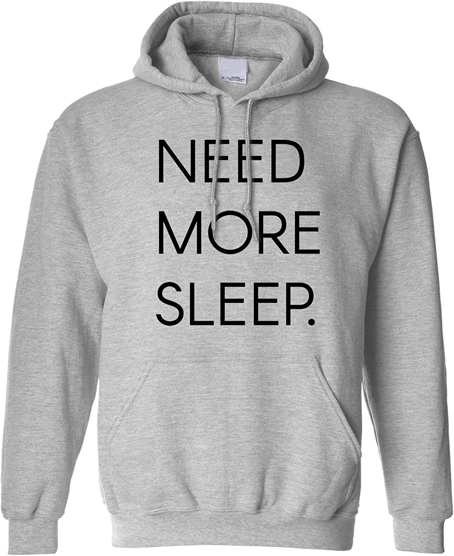 Novelty Lazy Slogan Hoodie Need More Sleep