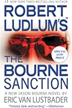 Robert Ludlum's (TM) The Bourne Sanction (Jason Bourne series Book 6)