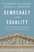 Democracy and Equality: The Enduring Constitutional Vision of the Warren Court (Inalienable Rights) (English Edition)