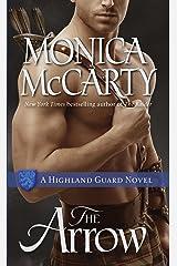 The Arrow: A Highland Guard Novel (The Highland Guard Book 9) Kindle Edition