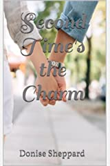 Second Time's the Charm Kindle Edition