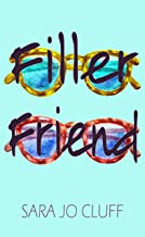 Filler Friend (English Edition)