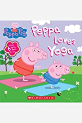Peppa Loves Yoga (Peppa Pig) (Media tie-in) Kindle Edition
