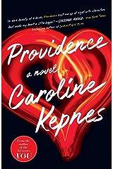 Providence: A Novel Kindle Edition