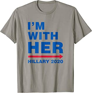 I'm With Her Hillary 2020 T-Shirt