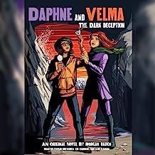 Dark Deception: Daphne and Velma, Book 2