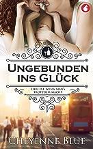 Ungebunden ins Glück: Liebe ist, wenn man's trotzdem macht (Girl Meets Girl 1) (German Edition)