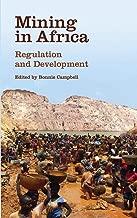 Mining in Africa: Regulation and Development