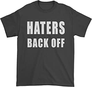 Haters Back Off Mens T-Shirt