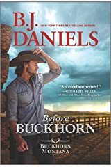 Before Buckhorn (A Buckhorn, Montana Novel) Kindle Edition