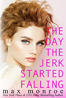 The Day the Jerk Started Falling (Jerk Duet Book 2)