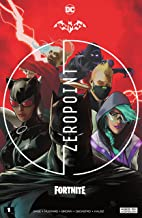 Batman/Fortnite: Zero Point (2021) *NO FORTNITE CODE* #1 (Batman/Fortnite: Zero Point (2021-) *NO FORTNITE CODE*) (English...