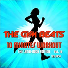 10 Minutes Workout, Vol. 16 (The Latin-Rock Edition)