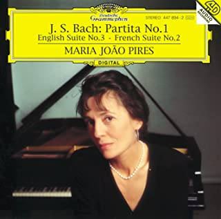 Bach, J.S.: Partita No.1; English Suite No.3; French Suite No.2