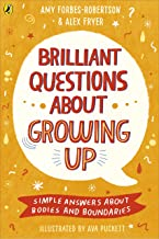 Big Questions About Growing Up: Simple Answers About Bodies and Boundaries