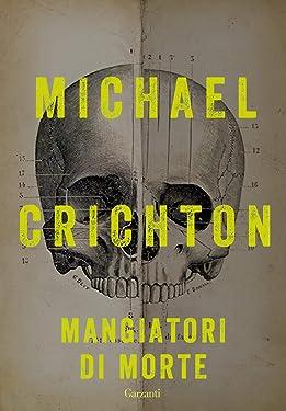 Mangiatori di morte (Italian Edition)
