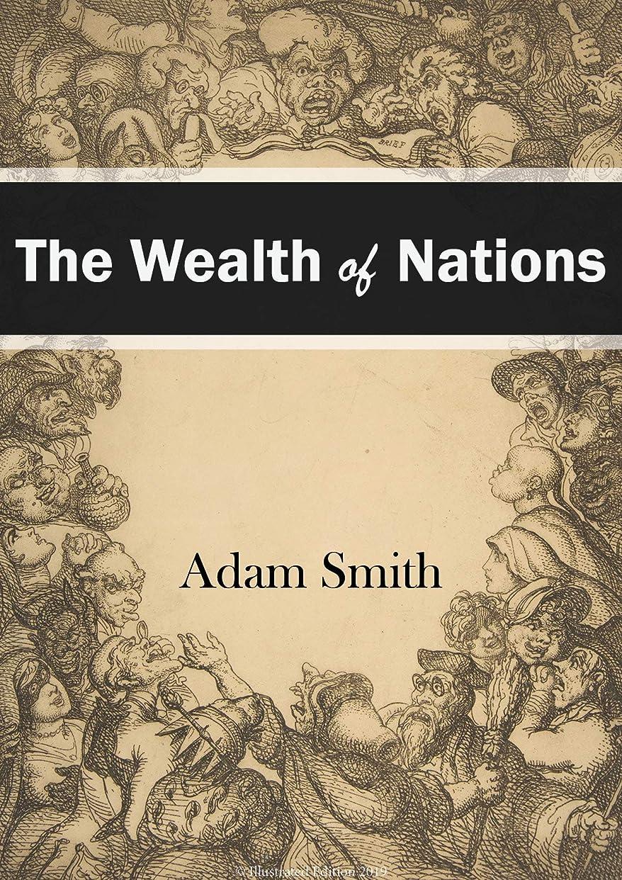 ピケ集中的な脅威The Wealth of Nations 2019 Edition (Illustrated) (English Edition)