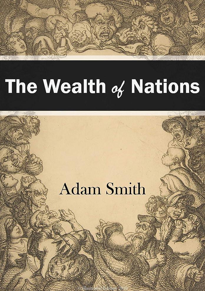 大いに上に築きますシーンThe Wealth of Nations 2019 Edition (Illustrated) (English Edition)